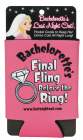 Final Fling Before The Ring Koozie Sex Toy Product