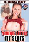 Young Little Tit Sluts {4 Disc}