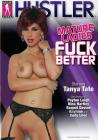 Mature Ladies F*ck Better Sex Toy Product