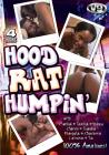 4hr Hood Rat Humpin
