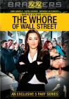 Whore Of Wall Street