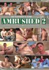 Ambushed 02