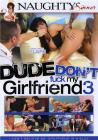 Dude Dont Fuck My Girlfriend 03
