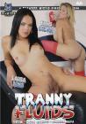 Tranny Fluids
