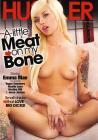 A Little Meat On The Bone