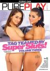 Tag Teamed By Super Sluts 03 Sex Toy Product