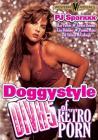 Doggystyle Divas Of Retro Porn