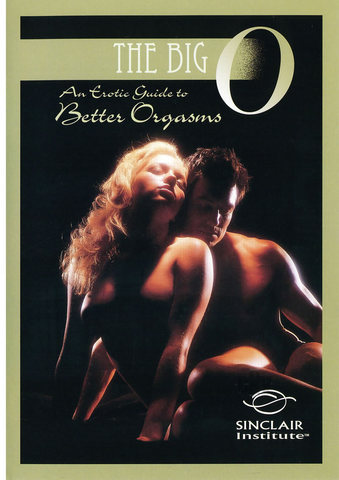 Big O Erotic Guide To Better Orgasms