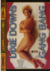 Dixie Downs Gangbang