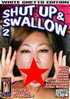 Shut Up And Swallow 02 Sex Toy Product
