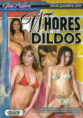 Whores With Dildos