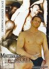 Matthews Got A Secret