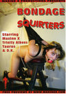 Bondage Squirters 01 Sex Toy Product