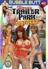 Horny Trailer Park Mothers 01