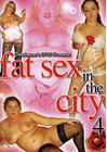 Fat Sex In The City 04