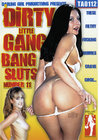 Dirty Little Gangbang Sluts 11