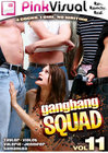 Gangbang Squad 11