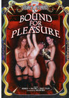 Bound For Pleasure Rr