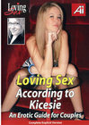 Loving Sex According To Kicesie
