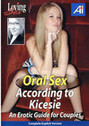 Oral Sex According To Kicesie