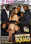 Gangbang Squad 16