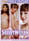 Triple Feat Squirtwoman 1-3 {3 Disc}