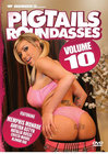 Pigtails Round Asses Vol 10