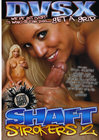 Shaft Strokers 02