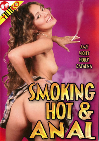 Smoking Hot And Anal