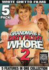 Grandma Is A Filthy Whore 02{5 Disc}