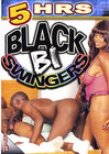 5hr Black Bi Swingers
