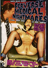 Perverse Medical Nightmares