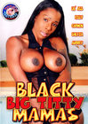 Black Big Titty Mamas