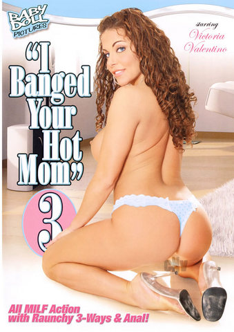 I Banged Your Hot Mom 03