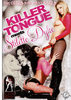 Killer Tongue Meets Stiletto Dyke