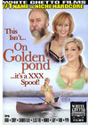 This Isnt On Golden Pond Its A Xxx