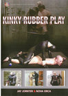 Kinky Rubber Play