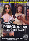 This Isnt Prison Break Its A Xxx Spo