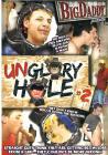 Unglory Hole 02