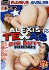 4hr Alexis Texas and Big Butt Friends