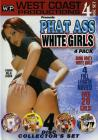 Phat Ass White Girl 5-8 {4 Disc Set}