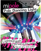 Mipole pole dancing light