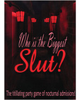 Who is the biggest slut