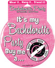 Bachelorette it's my party spinner button - wear it, hang it...stand it