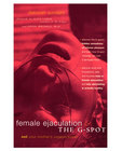Book - female ejaculation and the g - spot