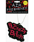 Crazy bitch air freshener - vanilla
