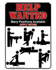 Help wanted many positions available tin sign