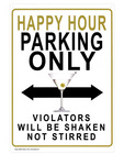 Happy hour parking only - tin sign