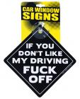 If You Don't Like My Driving F*ck Off Car Sign Sex Toy Product