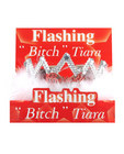 Flashing bitch tiara